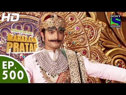 Bharat Ka Veer Putra Maharana Pratap - महाराणा प्रताप - Episode 500 - 6th October, 2015 thumbnail