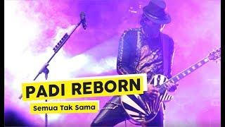 Download Lagu [HD] Padi Reborn - Semua Tak Sama (Live at Diplo FEST 2018) Gratis STAFABAND