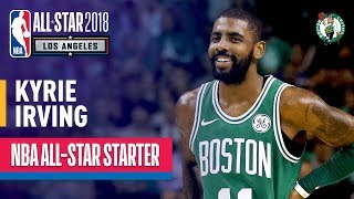 Kyrie Irving 2018 All-Star Starter   Best Highlights 2017-2018