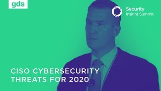 CISO Cybersecurity Threats for 2020 (China, MSPs, AI, 5G, supply chain) - Ed Brindley, NSA, DoD
