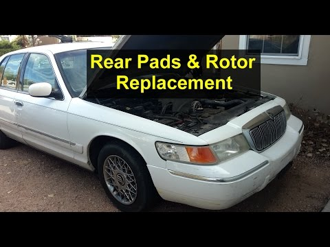 Mercury Grand Marquis Rear Brake Job with Rotors - Auto Repair Series