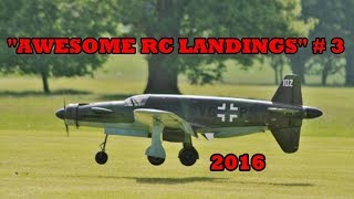 """""""AWESOME RC LANDINGS"""" - WW2 FIGHTERS LANDING COMPILATION # 3 - 2016"""
