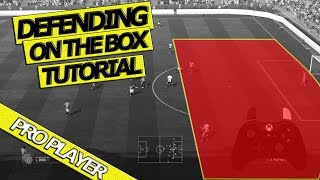 FIFA 17 DEFENDING TUTORIAL | PRO PLAYER | HOW TO DEFEND ON THE BOX | 2 Vs 1 DEFENDING!