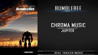 Bumblebee Teaser Trailer #1 Music   Chroma Music - Jupiter