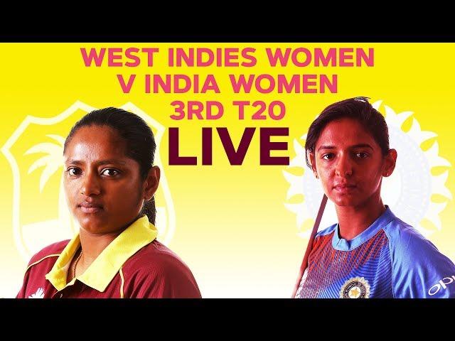 рLIVE West Indies Women vs India Women  3rd T20I 2019