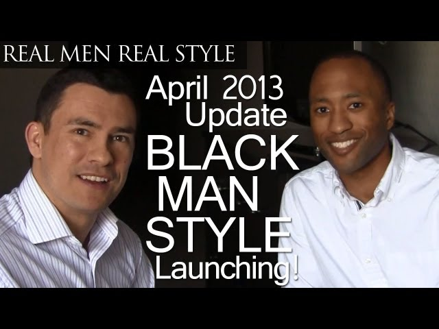 April Update - In Chicago Working On Style For The Black Man - New Course &amp; eBook - Grant Harris