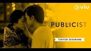 The Publicist   Viu Original   Prisia Nasution, Adipati Dolken, Baim Wong   Full Episode 1
