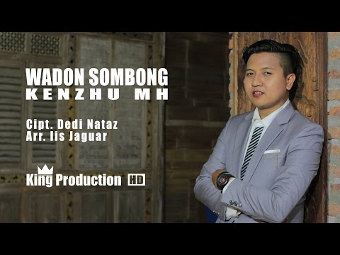Wadon Sombong -  Kenzhu Official Video Music Full HD