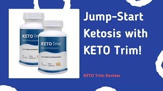 ⭐ KETO TRIM: BEST KETO SUPPLEMENT FOR KETO DIET TRANSFORMATION PLAN – STRONG RESULTS! (REVIEW)