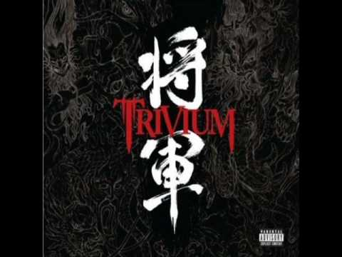 Trivium - He Who Spawned The Furies