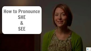 How to say SHE and SEE (and SEA) - American English Pronunciation Lesson