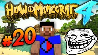 I'VE BEEN PRANKED! - HOW TO MINECRAFT S4 #20