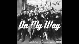 J Wahl - Where Were You