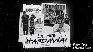 Lil Pete - Higher Than (Audio) (feat. Mamba Cinco)
