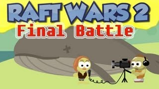 Raft Wars 2 [Final Battle] Big Explosion - [Raft Wars 2 - Level 13]
