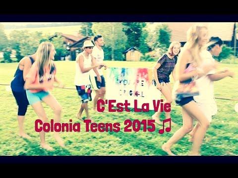 C'Est La Vie... noi in colonia la balliamo così!