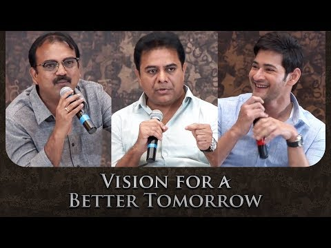 Vision For Better Tomorrow | Mahesh Babu, KTR & Siva Koratala | Bharat Ane Nenu