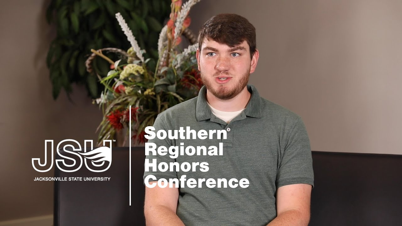 JSU Student Experience: Southern Regional Honors Conference