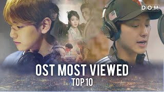TOP10 Most Viewed Korean Drama OST s   200529