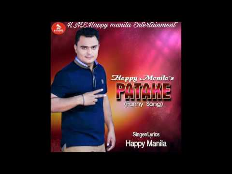 Latest Funny Song Patake Happy Manila | Latest Punjabi Songs 2016