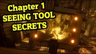 Bendy and the Ink Machine Chapter 1 SEEING TOOL | Bendy Chapter 5 Secret