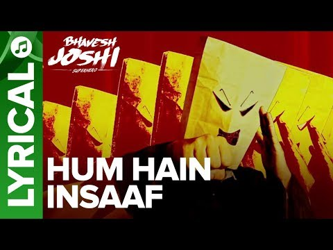 Hum Hain Insaaf Lyrical Song | Bhavesh Joshi Superhero | Harshvardhan Kapoor | 1st June 2018