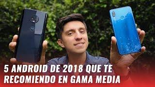 Top mejores smartphones gama media (2018)