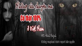 Những câu chuyện ma có thật 100% ở Việt Nam