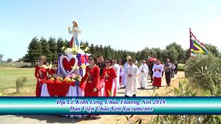 Dai Le Long Thuong Xot Chua 2019 Dan Vien Chau Son Sacramento Hoa Ky