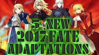 5 EPIC NEW FATE ANIME COMING 2017!!!