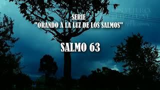 Lee este salmo en la madrugada y algo increíble sucederá   Salmo 63