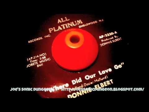 Donnie Elbert - Where Did Our Love Go
