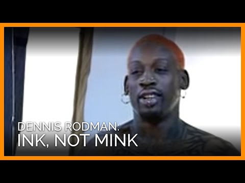 Dennis Rodman - Ink Not Mink!