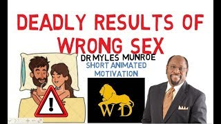 DANGERS OF BLOOD COVENANT IN MARRIAGE by Dr Myles Munroe (Mind Blowing!)