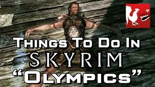 Things to do in_ Skyrim - Olympics