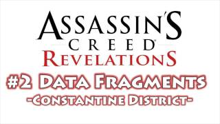 Assassin's Creed Revelations - All Data Fragment Locations Part 2 (Constantine District)