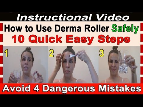 How to Use a Derma Roller Safely - 10 Easy Steps to Quickly Treat Wrinkles. Scars & Stretch Marks