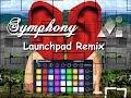 Clean Bandit feat. Zara Larsson - Symphony [Launchpad MK2 Remix + Project File]