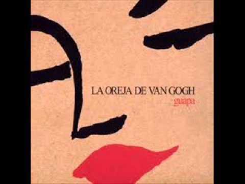 La Oreja De Van Gogh - A 10 Centimetros De Ti