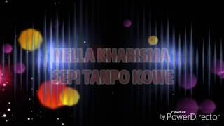 download lagu Sepi Tanpo Kowe - Nella Kharisma gratis
