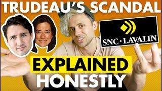 The Justin Trudeau Scandal EXPLAINED (fairly)