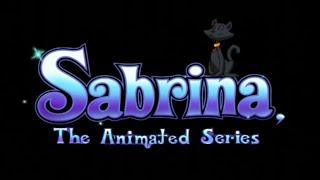 Sabrina: The Animated Series Opening