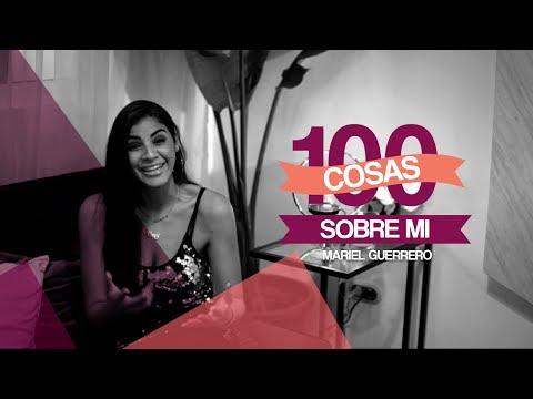 100 COSAS SOBRE MI  | Mariel Guerrero