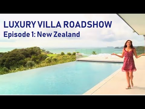 Villa Getaways - Luxury Villa Roadshow: Ep 1 - New Zealand