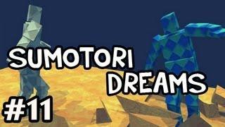 Sumotori Dreams MODS w/Nova Ep.11 - LOL'ing