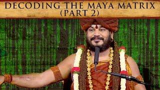 Webinar: Decoding the Maya Matrix with Paramahamsa Nithyananda (Part 2)