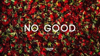 """No good"" -  Trap soul Smooth RnB Instrumental(Prod. dannyebtracks x Monroe)"