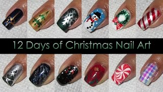 Nail Art Compilation | 12 Days of Christmas 2015