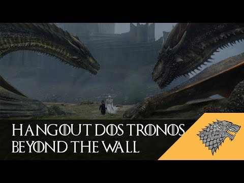 Hangout Dos Tronos Beyond Wall Game Of Thrones