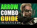 INJUSTICE 2 - GREEN ARROW COMBO GUIDE - Easy to Advanced! MP3